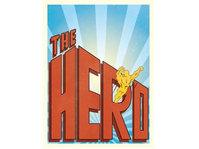 The Hero hero type slade carter creative type
