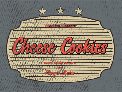 Cheese Cookies photography label magazine invitation font advertisements tittle script lettering logo design branding