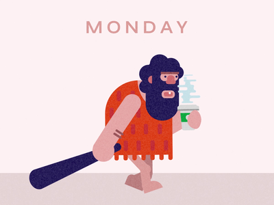 Monday Vs Caveman