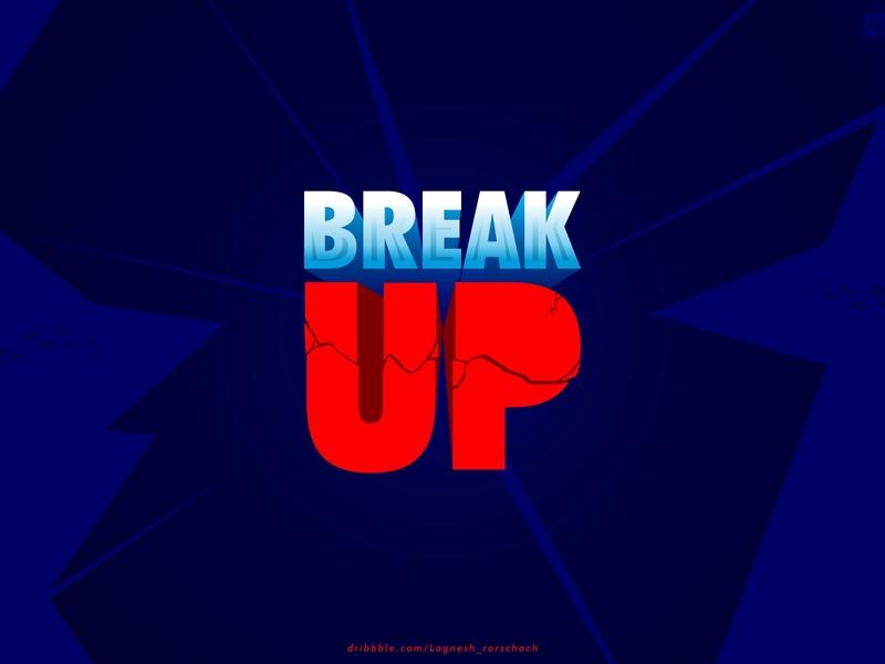 #BreakUP