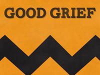 Good Grief