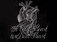 A Cold Heart is a Dead Heart