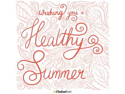 Wishing you a Healthy Summer!