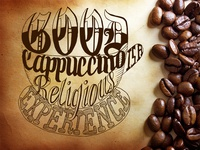 Good Cappuccino Is a Religious Experience