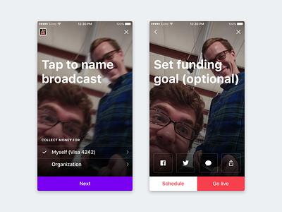 Go live funding live video livestream iphone ios crowdfunding broadcast app ui