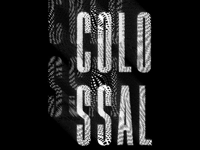 Type Experiments #001 dribbble distortion typography poster typography art displacement distorted black and white typography poster collosal illustrator photoshop