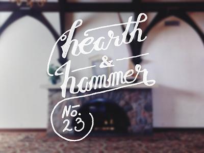 Hearth & Hammer V2 logo script ampersand antique cursive hammer hand lettering hearth lettering logo type vintage