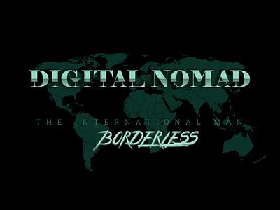 Digital Nomad - Borderless gimp arts aminshahrokhi design international radar dark worldmap world digital nomad freelancer