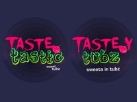 Tastetastic Tasteytubz Dribbble