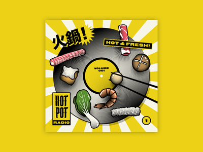 Hot Pot Radio 001 album graphic music hotpot food album art design illustration