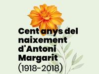 Cent Anys - Naixement Antoni Margarit