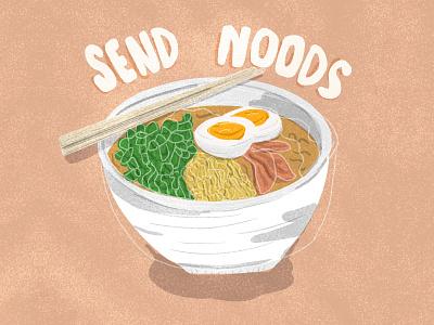 Send noods food illustration punny illustration noods send noods bowl of ramen bowl food asian food ramen noodles ramen noodles