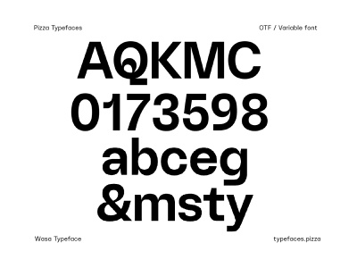 Wasa Typeface typogaphy typedesign pizzatypefaces graphicdesigner type design font awesome graphic fontfamily variablefont design font specimen typography type typefaces