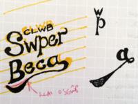 Swper Sketch