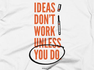 Ideas Don't Work Print