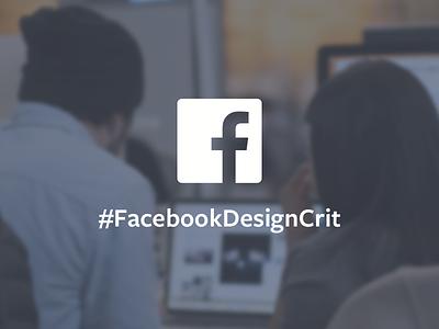 Facebook Design Critique Take 2 promo open invitation crit facebookdesigncrit articles article invite critique design critique facebook design facebook