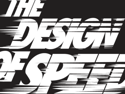 THE DESIGN OF SPEED