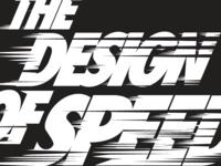 THE DESIGN OF SPEED