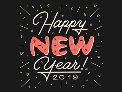 Happy New Year! 2019 greeting card newyear happyholidays typography lettering hand lettering graphicdesign design