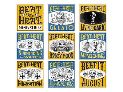 """Beat the Heat"" Mini Series summer skull illustration typography lettering hand lettering graphicdesign design"