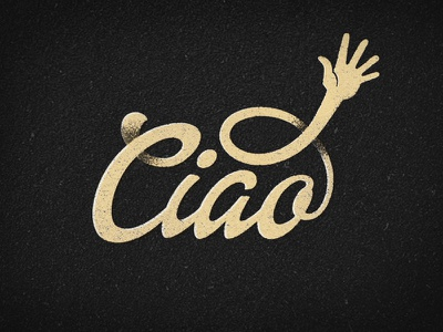 Ciao Dribbble design custom type logo graphic calligraphy debut