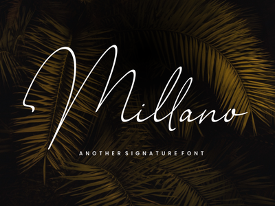 Millano // Signature Font font branding simple illustration typography script font script luxury stylish signature natural minimalist logo feminime fashion exclusive elegant classic casual business