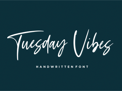 Tuesday Vibes - Handwritten Font handlettering handlettered handwritten script font illustration natural signature