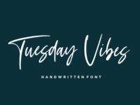 Tuesday Vibes - Handwritten Font