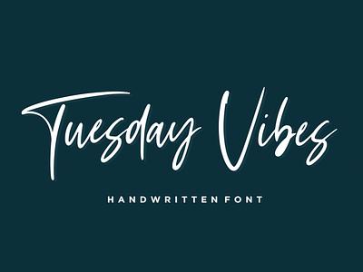 Tuesday Vibes - Handwritten Font handlettering handlettered handwritten script font illustration natural signature