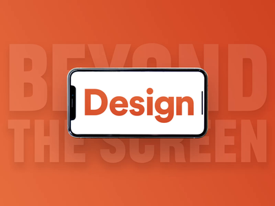 Design Beyond the Screen