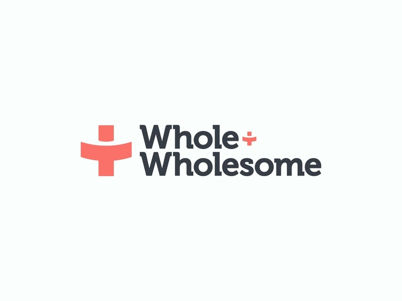 Whole + Wholesome Branding holistic wellness nutrition diet fitness health ui vector typography design branding logo