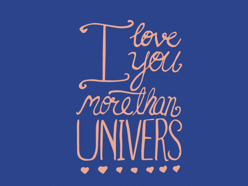 I love you more than UNIVERS  typography lettering love iloveyou univers font valentines day designer