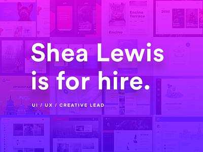 For Hire  shea lewis app los angeles job hire ux ui design freelance