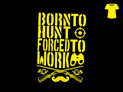 Born to Hunt t-shirt Design Illustration tee vector design vector illustration vector art vector t-shirt illustration hunt hunting hunter graphic fashion design clothing clean branding beauty