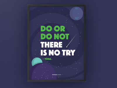 Yoda Quote planets galaxy starts space motivation startup quote poster startupvitamins yoda
