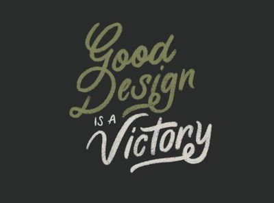 Good Design Is A Victory app branding typography procreate hand lettering lettering design