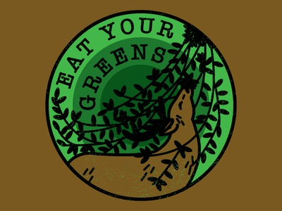 Eat Your Greens typography logo badge illustration lettering hand lettering vector design