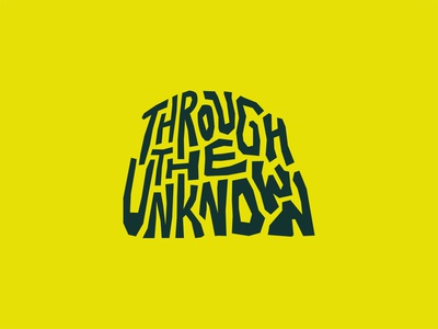 Through The Unknown 90s type darkness cave rough summer camp bible camp the unknown lettering custom type typography identity church camp vector flat design branding