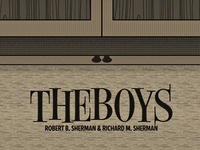 The Boys - The Sherman Brothers
