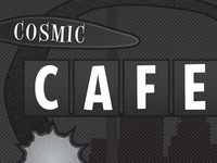 Cosmic Cafe 3