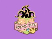 Witch Bye