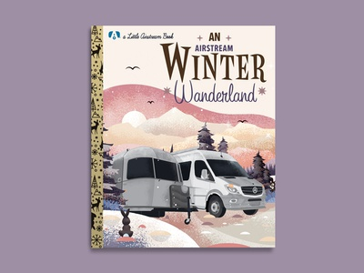 Airstream Wonderland book design camping illustration airstream
