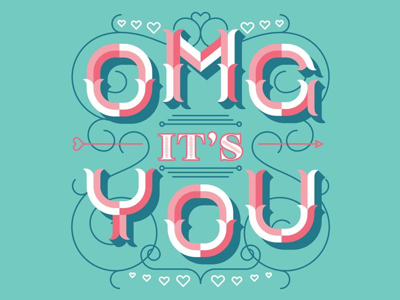 OMG It's You! heart love illustration type