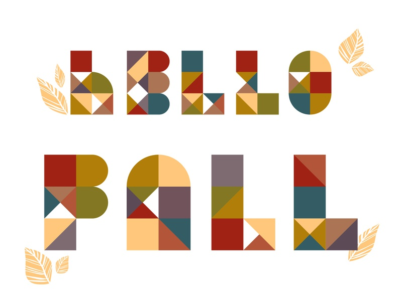 Weekly warm-up #5: Hello Fall Letterform vector flat typography illustration warm colors geometric design geometric letterform letters challenge warm up dribbbleweeklywarmup dribbblewarmupchallenge autumn leaves autumn fall hello