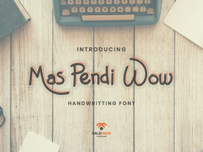 """Mas Pendi Wow"" is a Natural Handwritting Font! graphic illustration art type art design font design swoosh natural font awesome writting lettering letter alphabet type typography handwritting font"