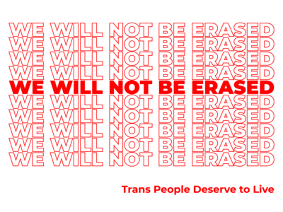 We Will Not Be Erased