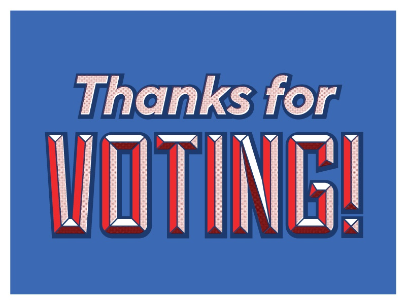Thanks For Voting, America! voting typography halftone america usa ballot go vote election day election