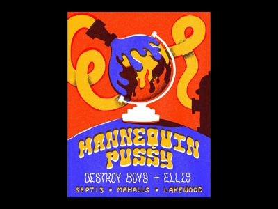 Mannequin Pussy poster ipad pro procreate ipad 60s 70s globe fire earth illustration gig poster poster mannequin pussy flyer concert