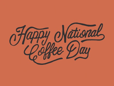 Coffee Day ! espresso coffee day handmadetype hand drawn handmade hand lettering script typography lettering coffee