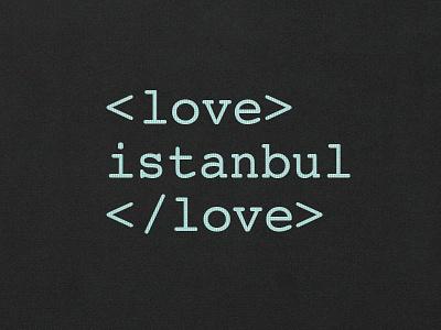 Love typo typography tee tshirt t-shirt shirt code istanbul coder